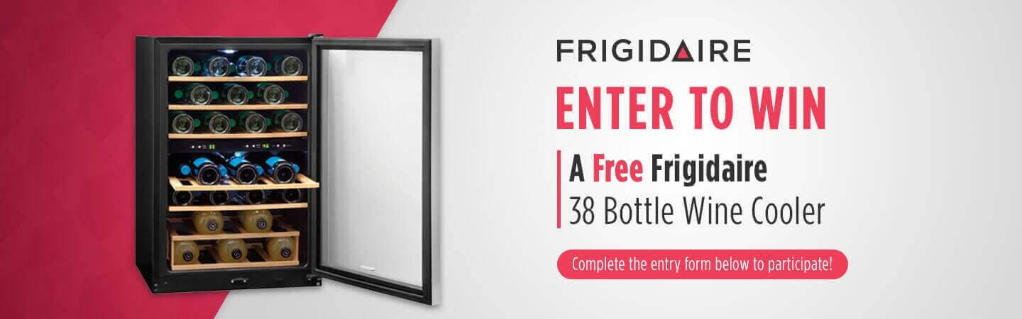 Enter to win a free Frigidaire Wine Cooler!